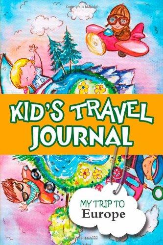 9781304370976: Kids Travel Journal: My Trip to Europe