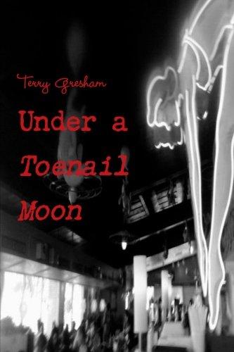 9781304383525: Under a Toenail Moon