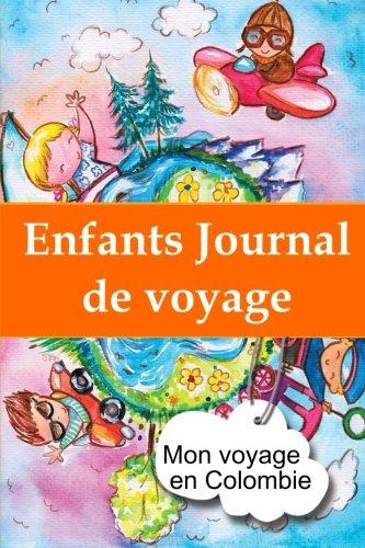 9781304400697: Enfants journal de voyage: Mon voyage en Colombie