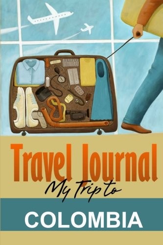 9781304430427: Travel Journal: My Trip to Colombia