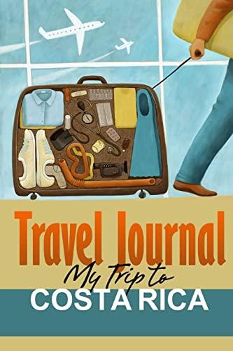 9781304430465: Travel Journal: My Trip to Costa Rica