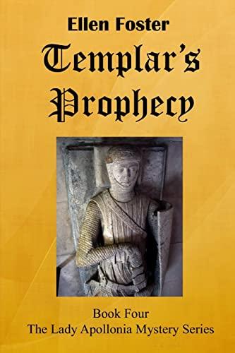 Templar's Prophecy: Foster, Ellen