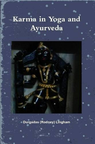 9781304494023: Karma in Yoga and Ayurveda