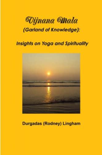 9781304496850: Vijnana Mala (Garland of Knowledge): Insights on Yoga and Spirituality
