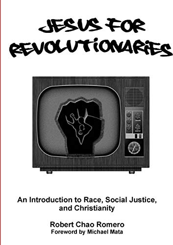 9781304513984: Jesus for Revolutionaries: An Introduction to Race, Social Justice, and Christianity