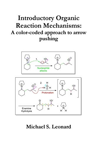 9781304515896: Introductory Organic Reaction Mechanisms: A color-coded approach to arrow pushing