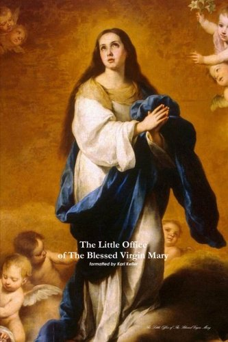 9781304516367: The Little Office of The Blessed Virgin Mary (soft cover)
