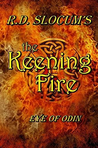 9781304518606: The Keening Fire