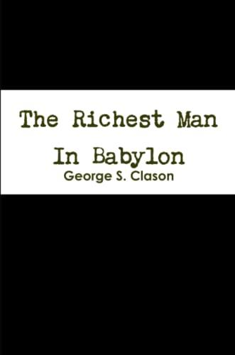 9781304520647: The Richest Man In Babylon