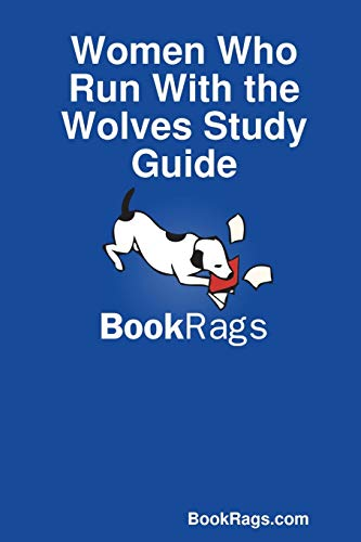 9781304529398: Women Who Run With the Wolves Study Guide