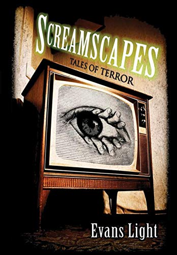 Screamscapes: Tales of Terror: Evans Light
