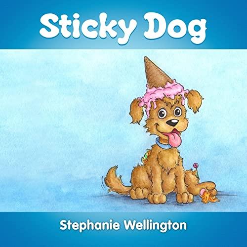 9781304536655: Sticky Dog