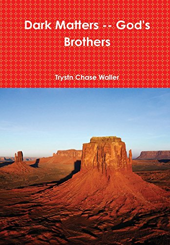 Dark Matters -- Gods Brothers: Trystn Chase Waller