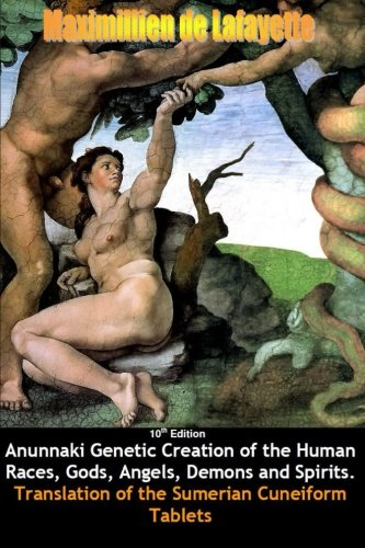 9781304544186: 10th Edition. Anunnaki Genetic Creation of the Human Races, Gods, Angels, Demons and Spirits.