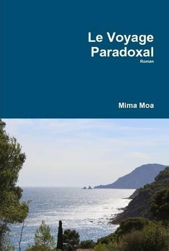 9781304567321: Le Voyage Paradoxal