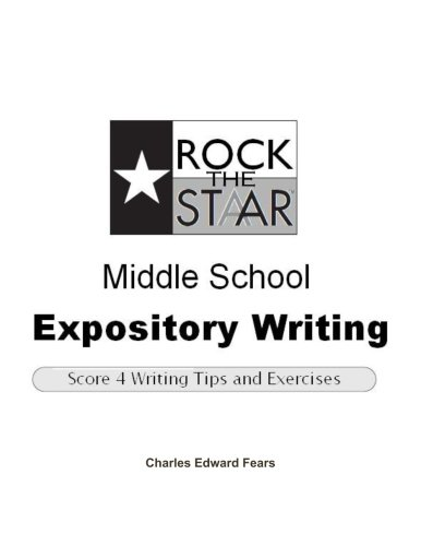 9781304572448: Rock the STAAR Middle School Expository Writing: Score 4 Writing Tips and Exercises