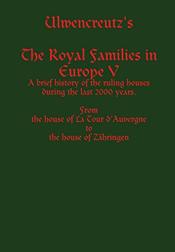 9781304581358: Ulwencreutz's the Royal Families in Europe V