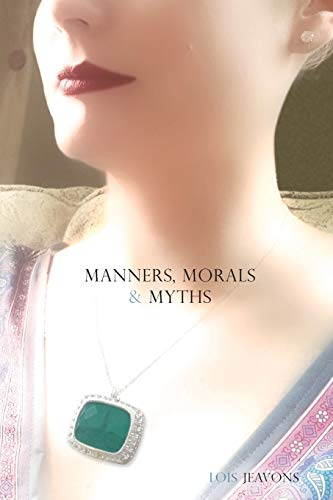 9781304585516: Manners, Morals & Myths