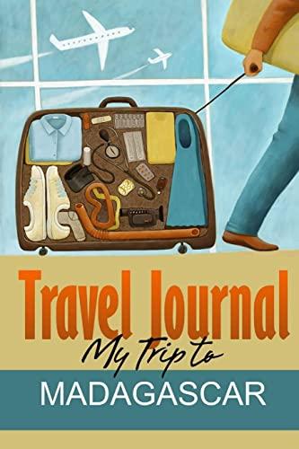 9781304593450: Travel Journal: My Trip to Madagascar