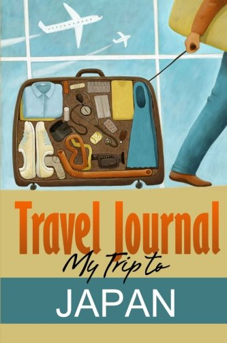 9781304593481: Travel Journal: My Trip to Japan