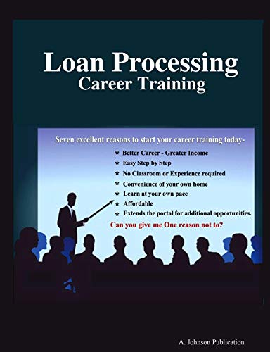 Loan Processing: Career Training: Johnson, Alex