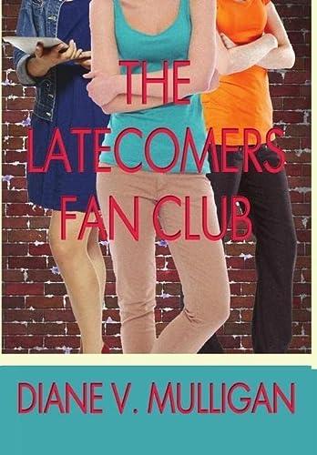 9781304602213: The Latecomers Fan Club