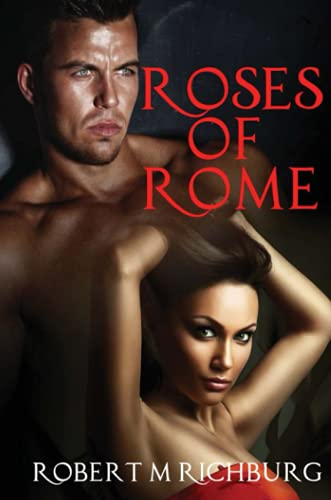 9781304605443: Roses of Rome