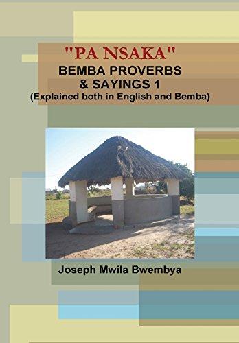 """9781304614551: """"PA NSAKA"""" BEMBA PROVERBS & SAYINGS 1 (Explained both in English and Bemba)"""