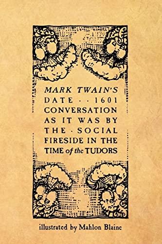 Mark Twain's Date . . 1601: Mahlon Blaine