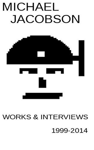 9781304627803: Works & Interviews 1999-2014