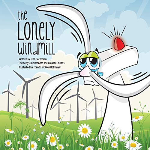 The Lonely Windmill: Hoffmann, Glen