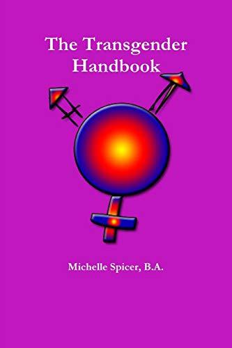 9781304655868: The Transgender Handbook