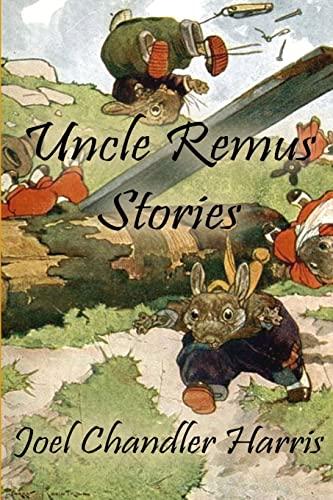 9781304664600: Uncle Remus Stories