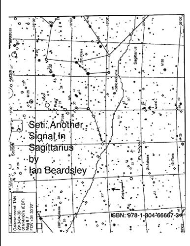 9781304666673: SETI: Another Signal In Sagittarius