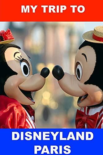 9781304688439: My Trip to Disneyland Paris