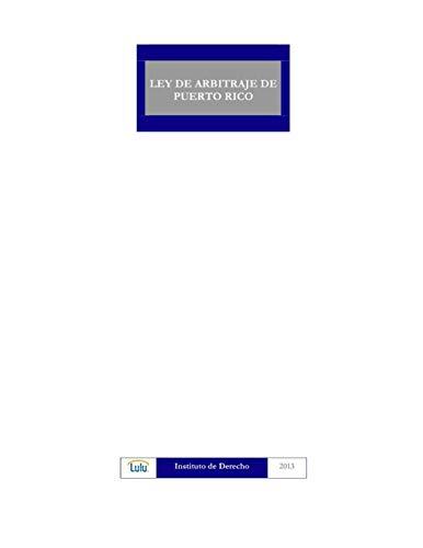 9781304715852: LEY DE ARBITRAJE DE PUERTO RICO (Spanish Edition)