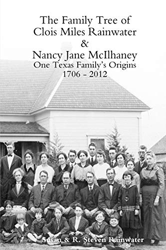 The Family Tree of Clois Miles Rainwater and Nancy Jane McIlhaney: Susan Rainwater