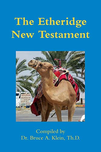 9781304734686: The Etheridge New Testament
