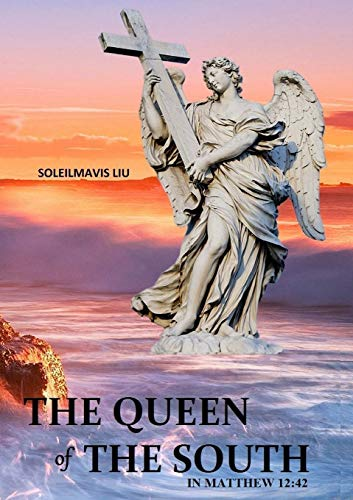 9781304745354: The Queen of the South in Matthew 12:42