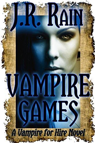 Vampire Games (Vampire for Hire #6): Rain, J.R.