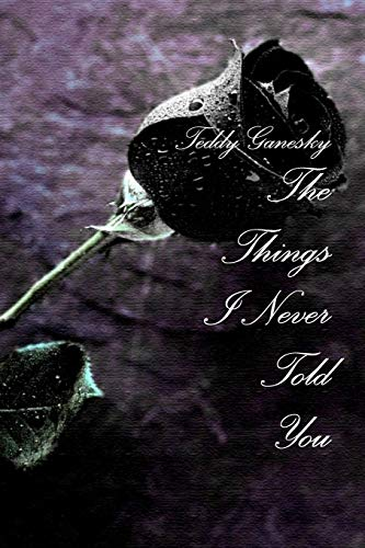 9781304753908: The Things I Never Told You