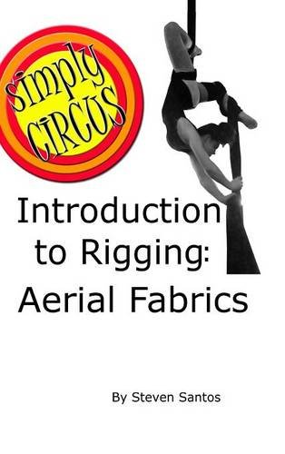 9781304764034: Introduction to Rigging: Aerial Fabrics