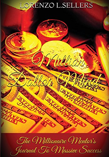 9781304771322: Million Dollar Mind: The Millionaire Mentor's Journal to Massive Success