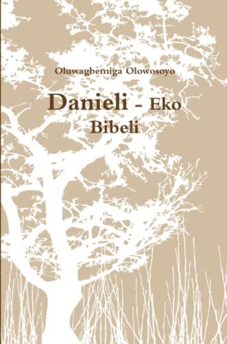 9781304781734: Danieli - Eko Bibeli (Yoruba Edition)