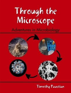 9781304788573: Through The Microscope - Adventures in Microbiology
