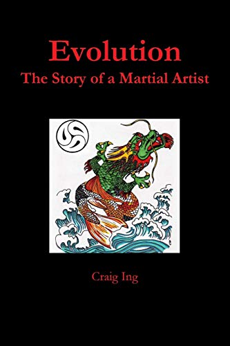 9781304806284: Evolution: The Story of a Martial Artist