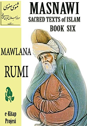 9781304808028: Masnawi Sacred Texts of Islam: Book Six