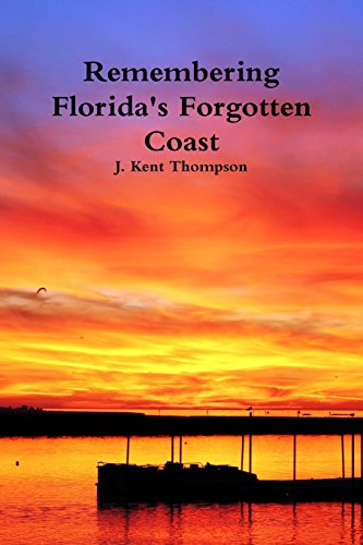 9781304808936: Remembering Florida's Forgotten Coast