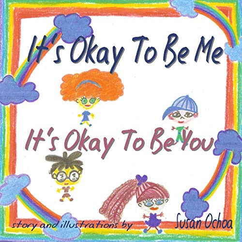 9781304809483: It's Okay to Be Me It's Okay to Be You