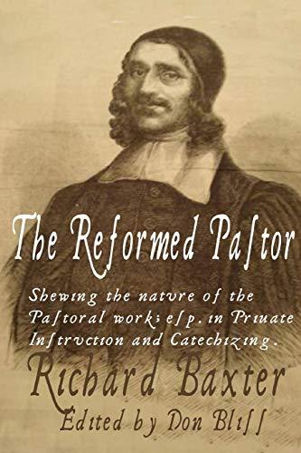 9781304811660: The Reformed Pastor